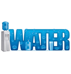 natural water letter and water cooler vector image