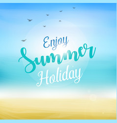 enjoy summer holiday at beach vector image vector image