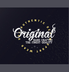 original vintage typography for apparel vector image