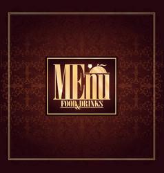 food and drinks menu design vintage card brown vector image