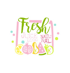 Fresh juice natural logo multifruit drinks label vector