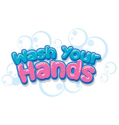 Wash your hands poster design with words on white vector