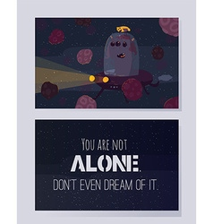 You are not alone don t even dream of it vector image