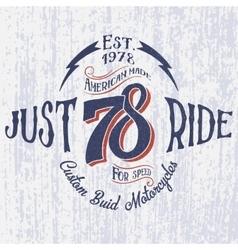 Retro motorcycle logo with inscription-Just Ride vector image