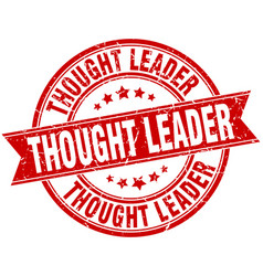 Thought leader round grunge ribbon stamp vector