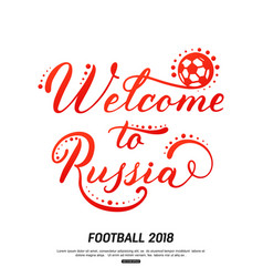 Welcom to russia lettering deign isolated on vector