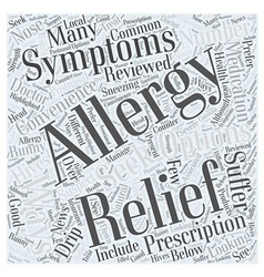 Allergy Relief Your Relief Options Reviewed Word vector image
