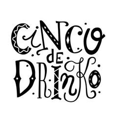 Chinko de drinko lettering vector