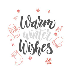 Christmas greeting card warm winter wishes hand vector