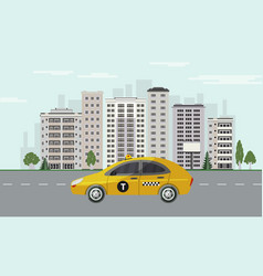 City skyline with yellow taxi car on road on vector