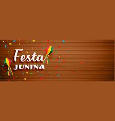 festa junina celebration banner with wooden vector image