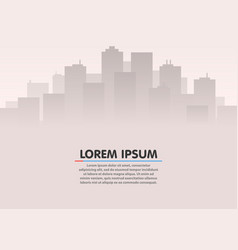 city skyline urban city landscape flat style vector image