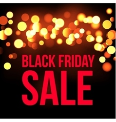 Black friday sale banner Lights bokeh background vector