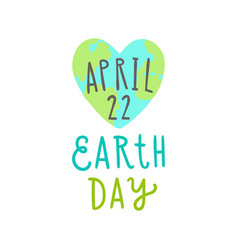 earth day 22 april cute heart shaped earth vector image