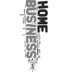 you can advertise your home business free text vector image vector image
