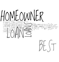 Best homeowner loan leave the rest and choose the vector