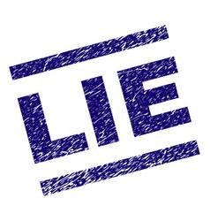 Grunge textured lie stamp seal vector