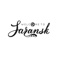 saransk handwritten lettering inscription logo vector image
