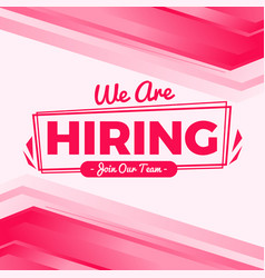 We are hiring background in pink flat style vector