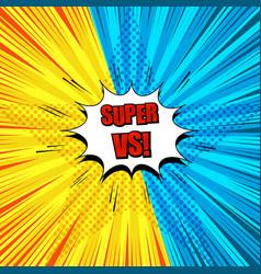 comic super duel template vector image