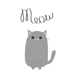 Gray cat meow lettering text cute cartoon funny vector