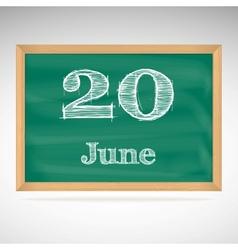June 20 inscription in chalk on a blackboard vector
