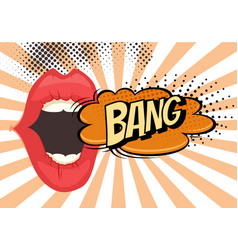 speech bubble with woman lips in pop-art style vector image