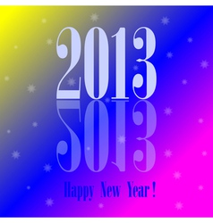 2013 - Happy New Year colorful background vector image vector image