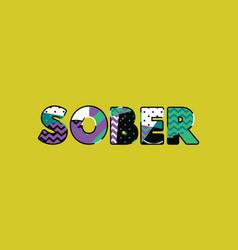 sober concept word art vector image