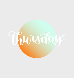 Thursday handwriting font by calligraphy vector