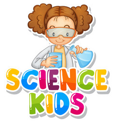 font design for word science kids with girl doing vector image