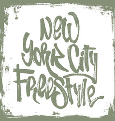 new york city freestyle lettering with grunge vector image