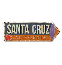 santa cruz vintage rusty metal sign vector image