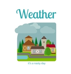 Nasty weather in the town vector image vector image