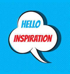 comic speech bubble with phrase hello inspiration vector image vector image