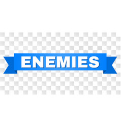 Blue ribbon with enemies caption vector