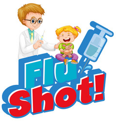 Font design for word flu shot with doctor and vector