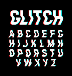Glitch font with distortion effect vector