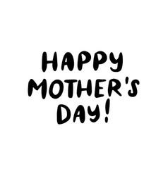 Happy mother day handwritten lettering vector