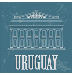 Uruguay landmarks Theater Solis Montevideo Retro vector