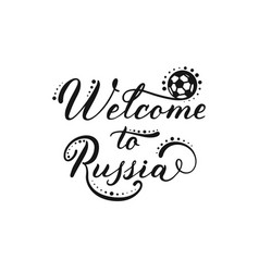 welcom to russia lettering deign isolated vector image