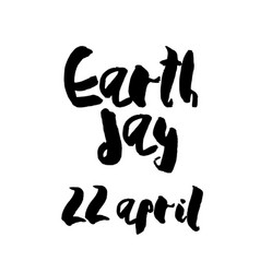 earth day concept - decorative handdrawn lettering vector image vector image