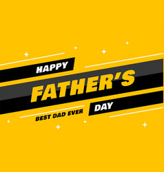 Modern fathers day greeting card design vector