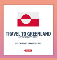 Travel to greenland discover and explore new vector