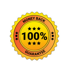 100 percent money back guarantee lable isolated vector