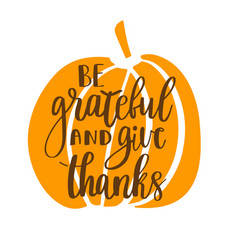 be grateful and give thanks vector image