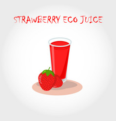 glass of bio fresh strawberry juice vector image