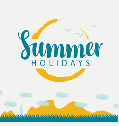 Banner summer holidays with sea sun and sailing vector