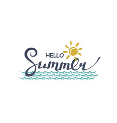 hello summer lettering with sea vector image