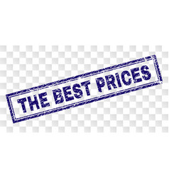 Scratched the best prices rectangle stamp vector
